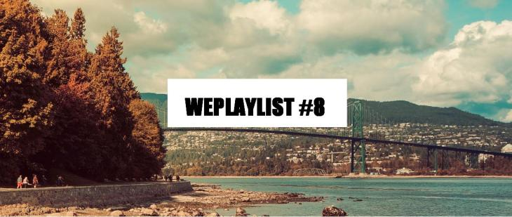WEPLAYLIST 8