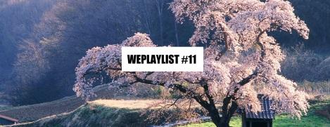 WEPLAYLIST 11
