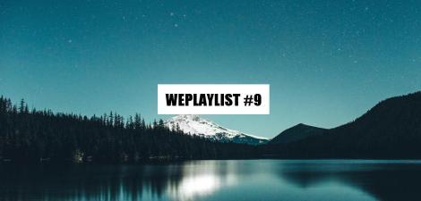 WEPLAYLIST 9