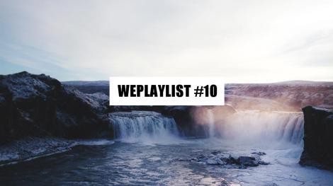 weplayslist 10