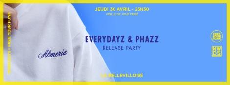 EVERYDAYZ  & PHAZZ release party