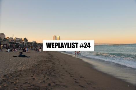 WEPLAYLIST 24