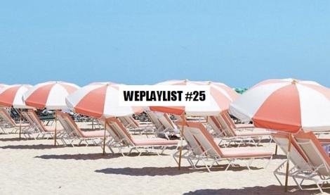 WEPLAYLIST 25