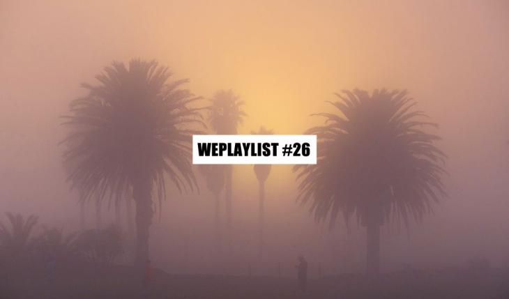 WEPLAYLIST 26