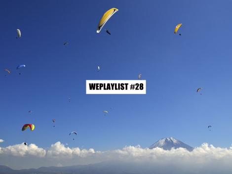WEPLAYLIST 28