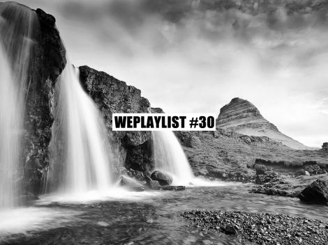 WEPLAYLIST 30